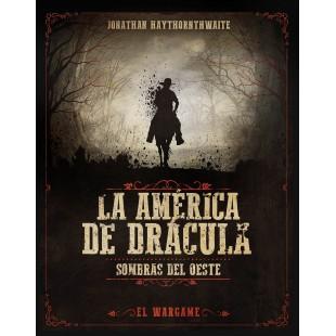La América de Drácula: Sombras del Oeste digital