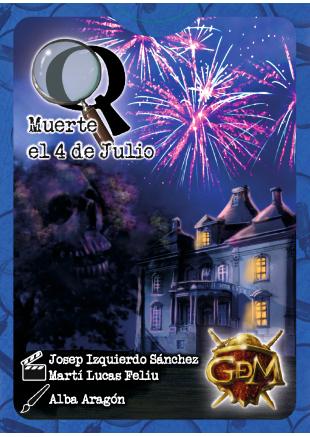 Q series 1: Muerte el 4 de julio