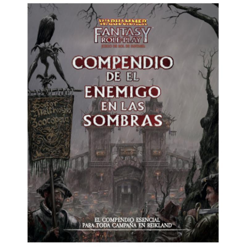 Warhammer Fantasy - Role Play Compendio del Enemigo en las Sombras