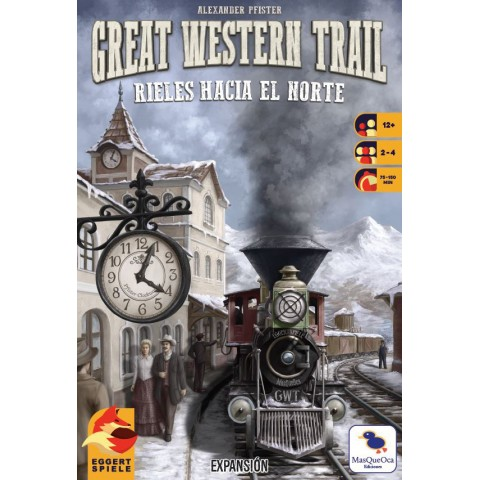 Great Western Trail - Rieles Hacia el Norte