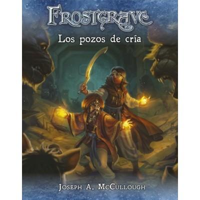 Frostgrave: Los pozos de Cria