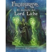 Frostgrave: El deshielo del lord Liche