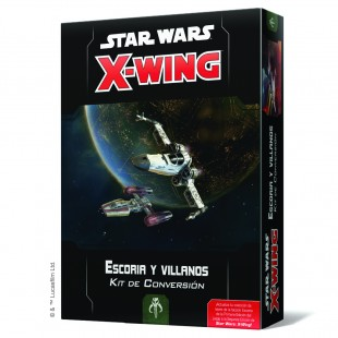 Star Wars X-Wing: Escoria y villanos - Kit de Conversión