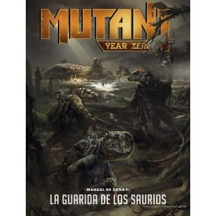 Mutant Year zero: Manual de Zona 1- La Guarida de los Saurios