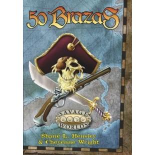 Savage Worlds: 50 Brazas