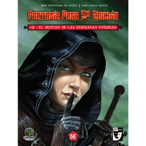 Fantasía para 5ª edición: El Destino de las Hermanas Feéricas