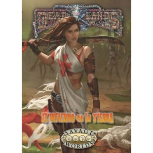 Savage Worlds: El infierno en la tierra