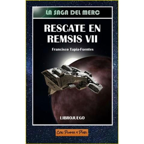 Rescate en Remsis VII (Librojuego)