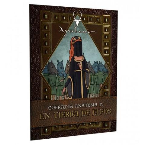 Aquelarre: En tierra de elfos - Cofradía Anatema IV