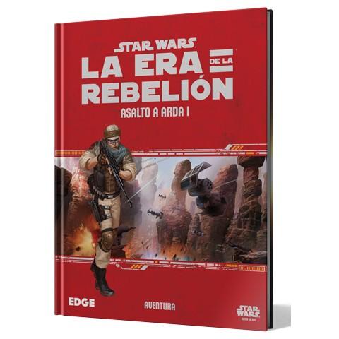 Star Wars: La Era de la Rebelión: Asalto a Arda I