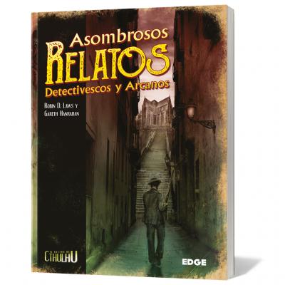 El Rastro de Cthulhu: Asombrosos relatos detectivescos y arcanos