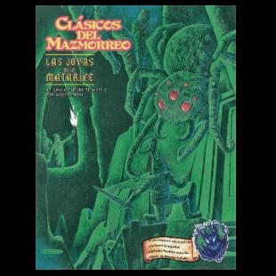 Clásicos del Mazmorreo: Las joyas de la Matarife