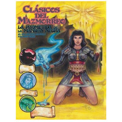 Clásicos del Mazmorreo: La prometida de la Mansión Negra