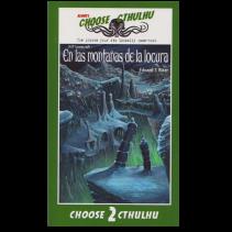 Choose Cthulhu 02: En las montañas de la locura
