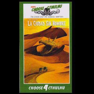 Choose Cthulhu 04: La Ciudad Sin Nombre
