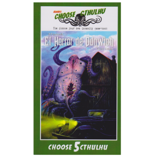 Choose Cthulhu 05: El Horror de Dunwich
