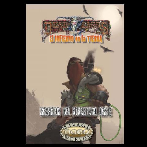 Deadlands - Secretos del Devastado Oeste