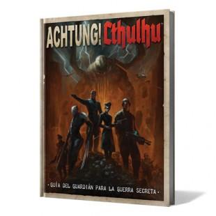 Achtung! Cthulhu: Guía del Guardián para la Guerra Secreta
