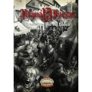 "Savage Worlds: Ultima Forsan ""Érase una vez en Lucca"""