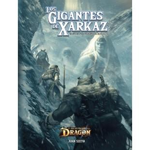 El resurgir del Dragón: Los Gigantes de Xarkaz