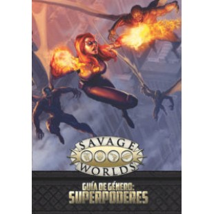 "Savage Worlds: Guía de género ""Superpoderes"""