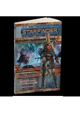 Starfinder Senda Soles Muertos 1: Incidente en la Estación Abasalom