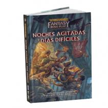 Warhammer Fantasy - Noches agitadas y días difíciles